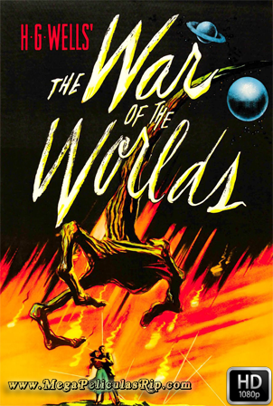 La Guerra De Los Mundos (1953) [1080p] [Latino-Ingles] [MEGA]