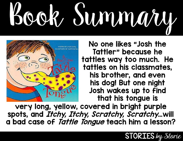 A Bad Case of Tattle Tongue, written by Julia Cook, is a wonderful book for helping students identify the difference between tattling and reporting.