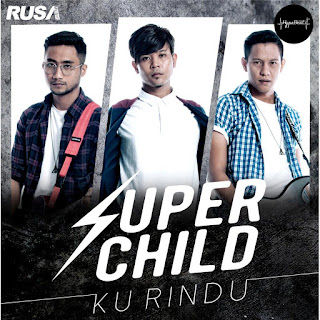 Super Child - Ku Rindu MP3