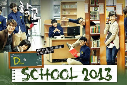 Drama Korea School 2013 Subtitle Indonesia