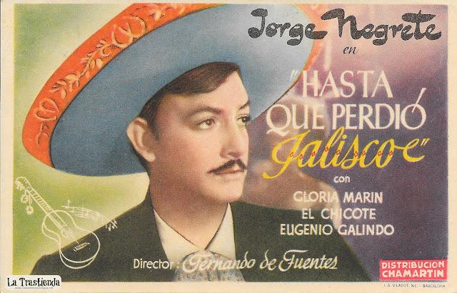 Hasta que Perdió Jalisco - Programa de Cine - Jorge Negrete - Gloria Marin