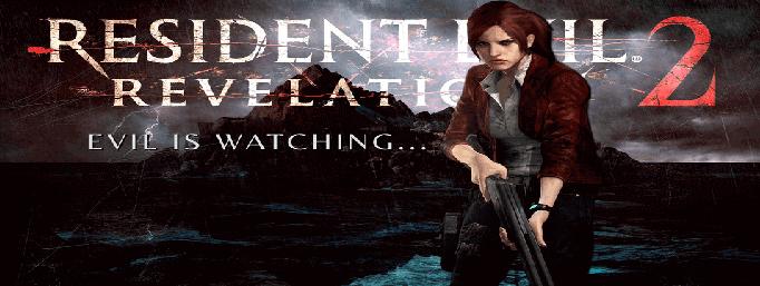 تحميل لعبة Resident Evil: Revelations 2 شاملة كل التحديثات برابط مباشر