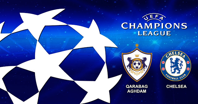 Qarabag Aghdam vs Chelsea 23 November 2017