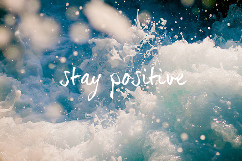 Stay Positive Quotes Google. QuotesGram