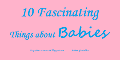 10 Fascinating Things about Babies