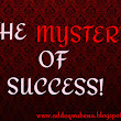 THE MYSTERY OF SUCCESS