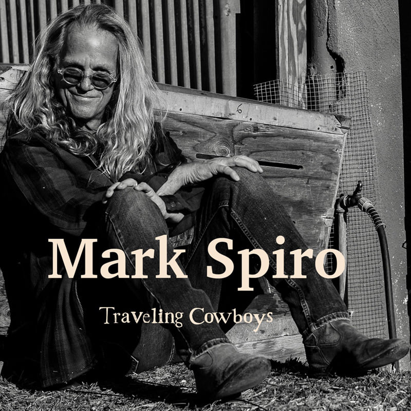 Mark Spiro-Traveling Cowboys