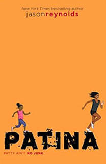 Dcg middle school library 2017 patina by jason reynolds is the second book in his track series that includes the book ghost this book follows patty one of the teammates on the track fandeluxe Image collections