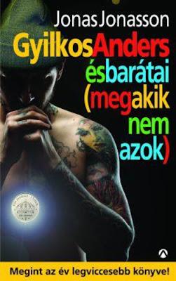 http://moly.hu/konyvek/jonas-jonasson-gyilkos-anders-es-baratai-meg-akik-nem-azok