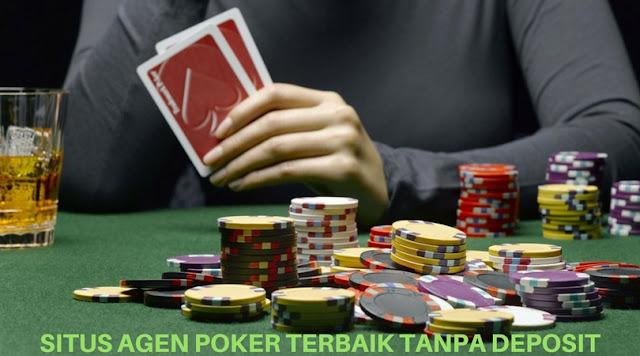 Situs Agen Poker Terbaik Tanpa Deposit - Daftar Agen