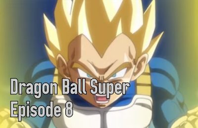 Dragon Ball Super Episode 8 Sub Indonesia.mp4<