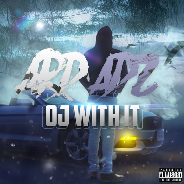 Ard Adz - Oj With It - Single Cover