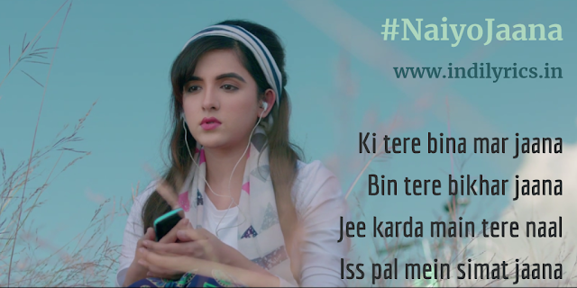 Naiyo Jaana Mujhse Tu Dur | Shirley Setia | Full Punjabi Song Lyrics with English Translation and Real Meaning