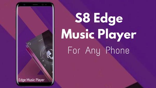 S8 Edge Music Player 6.0.2 APK FULL
