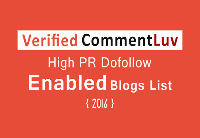 Top 100 CommentLuv Enabled Blogs List 2016
