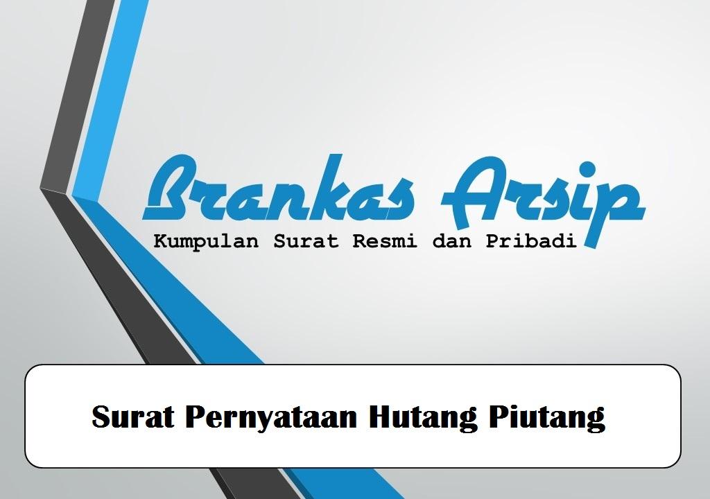 Contoh Surat Pernyataan Hutang Piutang Brankas Arsip