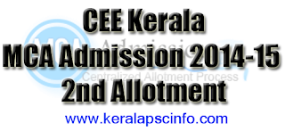 Kerala CEE MCA Second allotment published on 6/12/2014,  www.cee.kerala.gov.in MCA Allotment 2014-15, CEE-Kerala MCA Admission 2014-15 2nd Allotment Result,  MCA second allotment 2014-15,  Kerala CEE MCA 2nd allotment,  MCA 2nd/ Second allotment 2014-15, Second allotment of Kerala CEE MCA, Kerala MCA 2nd allotment 2014-15
