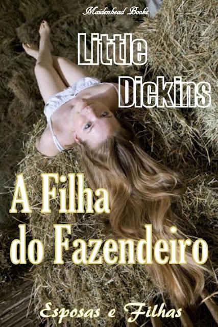 A Filha do Fazendeiro - Little Dickins