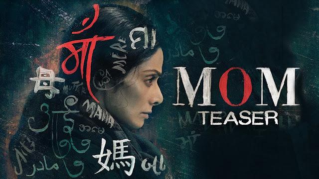 MOM Movie Official Teaser | Sridevi | Nawazuddin Siddiqui | Akshaye Khanna