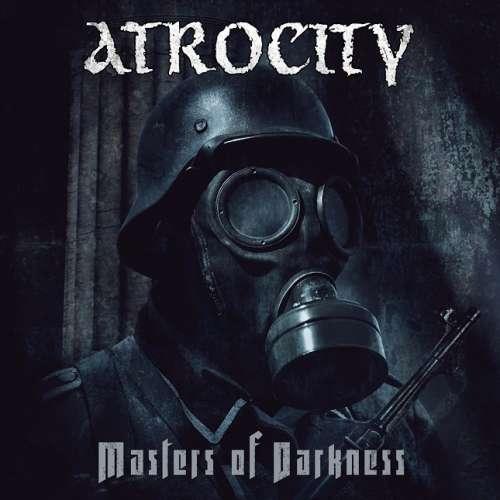 """ATROCITY: Ακούστε το νέο κομμάτι """"Masters Of Darkness"""""""