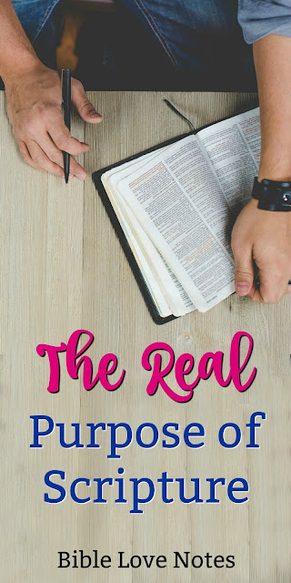 Let's not misunderstand the purpose of God's Word. This 1-minute devotion explains. #BibleLoveNotes #Bible