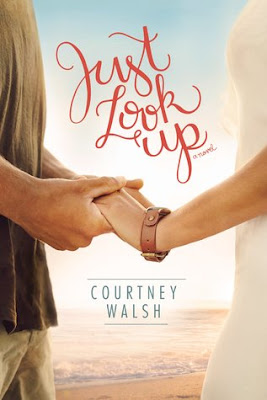 Heidi Reads... Just Look Up by Courtney Walsh