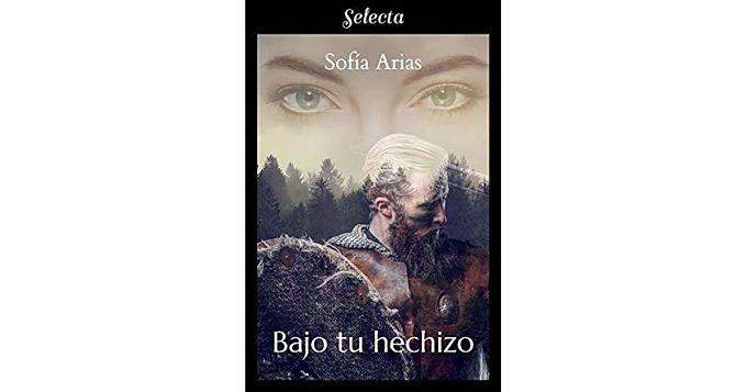 Foto del libro Bajo tu hechizo de la autora Sofia Arias