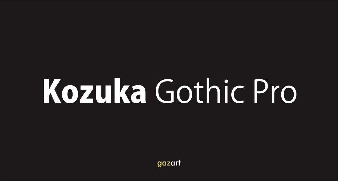 kozuka gothic pro r
