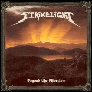 """Ακούστε τον δίσκο των Strikelight """"Beyond the Afterglow"""""""