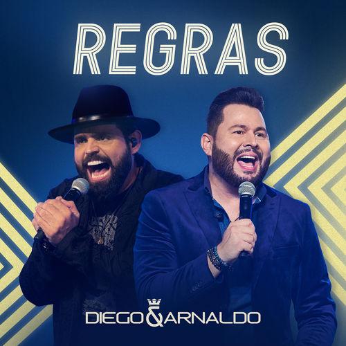 """Diego e Arnaldo lançam o single """"Regras"""""""