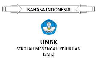 Soal Unbk Bahasa Indonesia Smk/SMA 2019