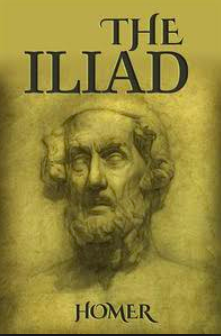 The Illiad - By Homer