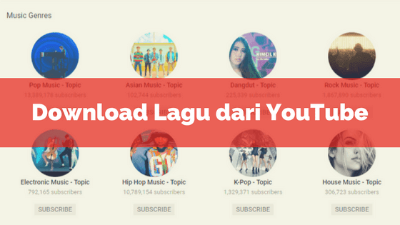 Cara Download Lagu dari YouTube Jadi MP3
