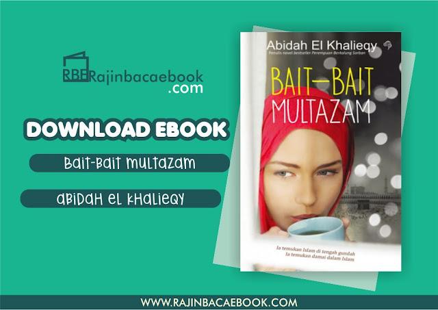 Download Novel Bait-bait Multazam by Abidah El Khalieqy Pdf