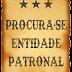 Procura-se Entidade Patronal