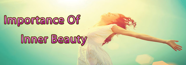 Importance of inner beauty