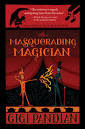 https://www.goodreads.com/book/show/25981433-the-masquerading-magician?ac=1&from_search=true