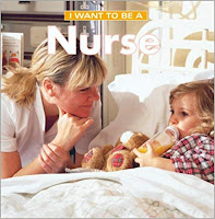 Image: I Want To Be A Nurse | Paperback: 24 pages | by Dan Liebman (Author). Publisher: Firefly Books (March 3, 2001)