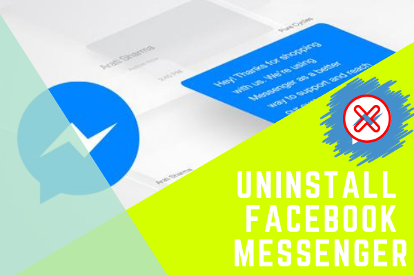 How To Delete Messenger On Facebook<br/>