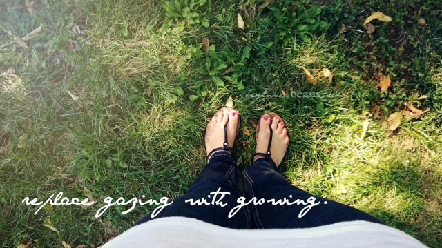 31 Lessons from an Epic Beginner // 16: Replace gazing with growing.