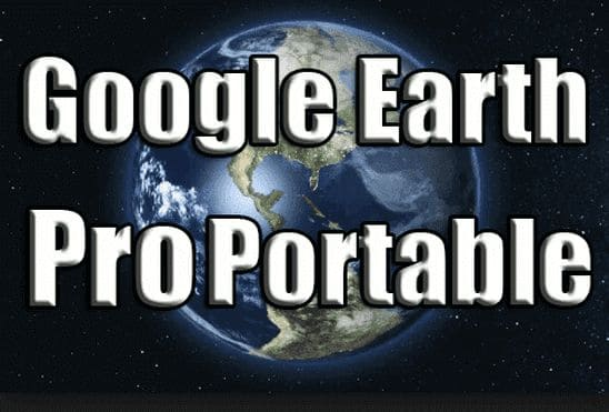 تحميل برنامج جوجل إيرث Google Earth Pro Portable نسخة محمولة مفعلة اخر اصدار