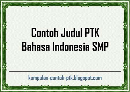 Ptk Bahasa Indonesia Kelas Viii Smp Download Mudah Rpp Dan Silabus Smp Kelas Vii Info Ptk 14 Contoh Judul Ptk Bahasa Indonesia Smp Kumpulan Contoh Ptk