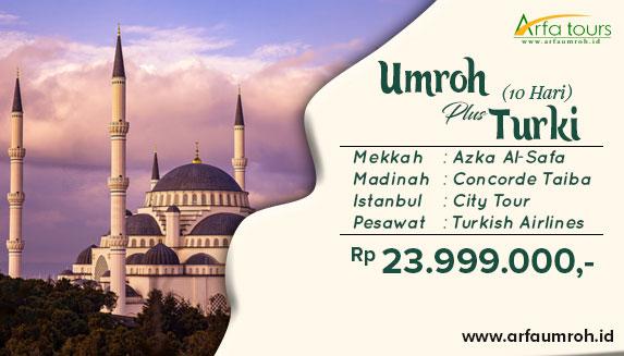 Umroh Plus Turki 10 Hari 2019 Arfa Tour
