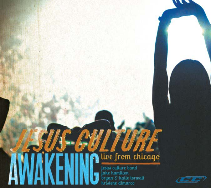 Jesus Culture - Awakening Live from Chicago 2011 English Christian Worship Album