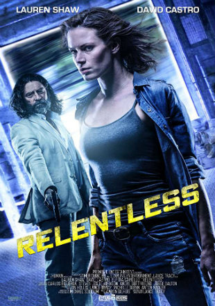 Relentless 2018 Full Hollywood Movie Download HDRip 720p