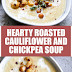 Hearty Roasted Cauliflower and Chickpea Soup