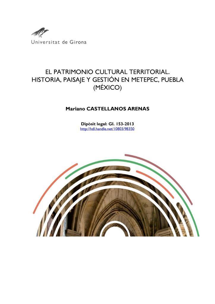 El patrimonio cultural territorial historia, paisaje gestión METEPEC, puebla (México)