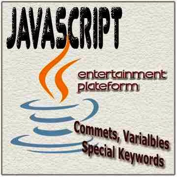 Commets-Varialbles-&-Special-Keywords