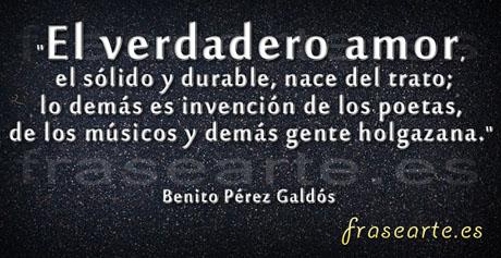 Frases de amor Benito Pérez Galdós
