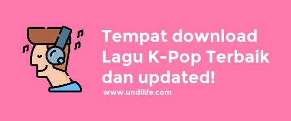 Situs download lagu kpop gratis terbaru updated dan terbaik